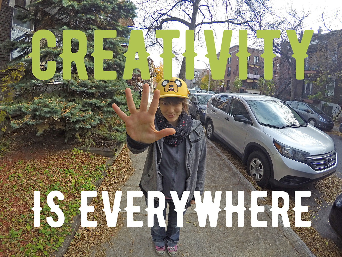 Creativity is everywhere